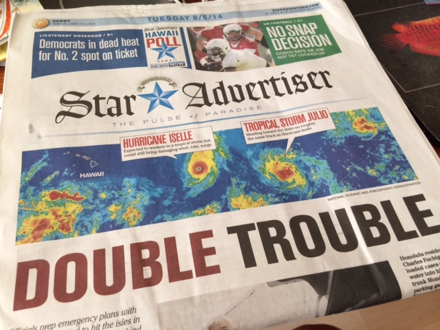 The front page of the Honolulu Star Advertiser makes it clear what's coming. (Photo by Annie Nakao)