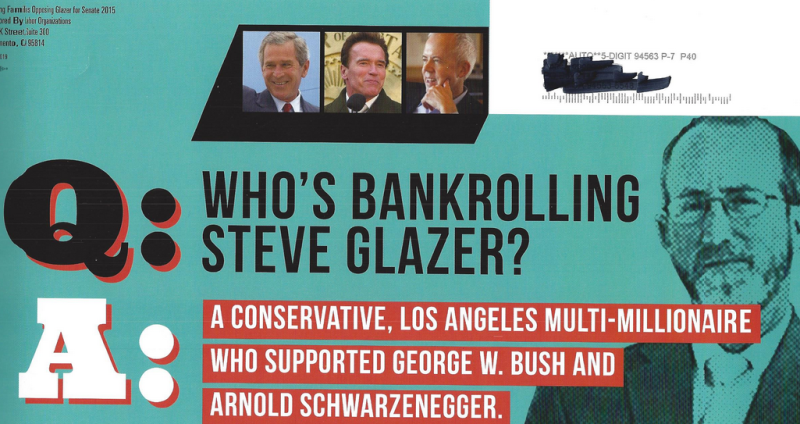 Mailer sent from independent group opposing Steve Glazer in the East Bay state Senate race.