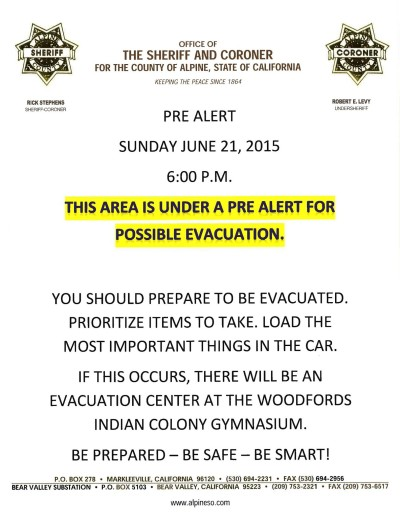 Alpine County Sheriff's  Office notice that it may order an evacuation of the town of Markleeville.
