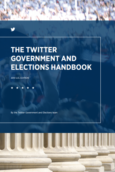 Cover of Twitter's 136-page guide for officeseekers and campaign managers.