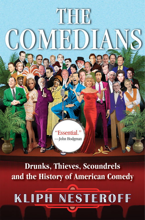 """The Comedians"" by Kliph Nesteroff"