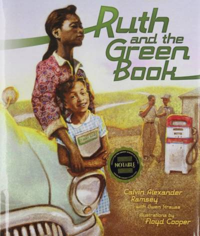 "Cover of ""Ruth and the Green Book,"" a children's story by Calvin Alexander Ramsey."