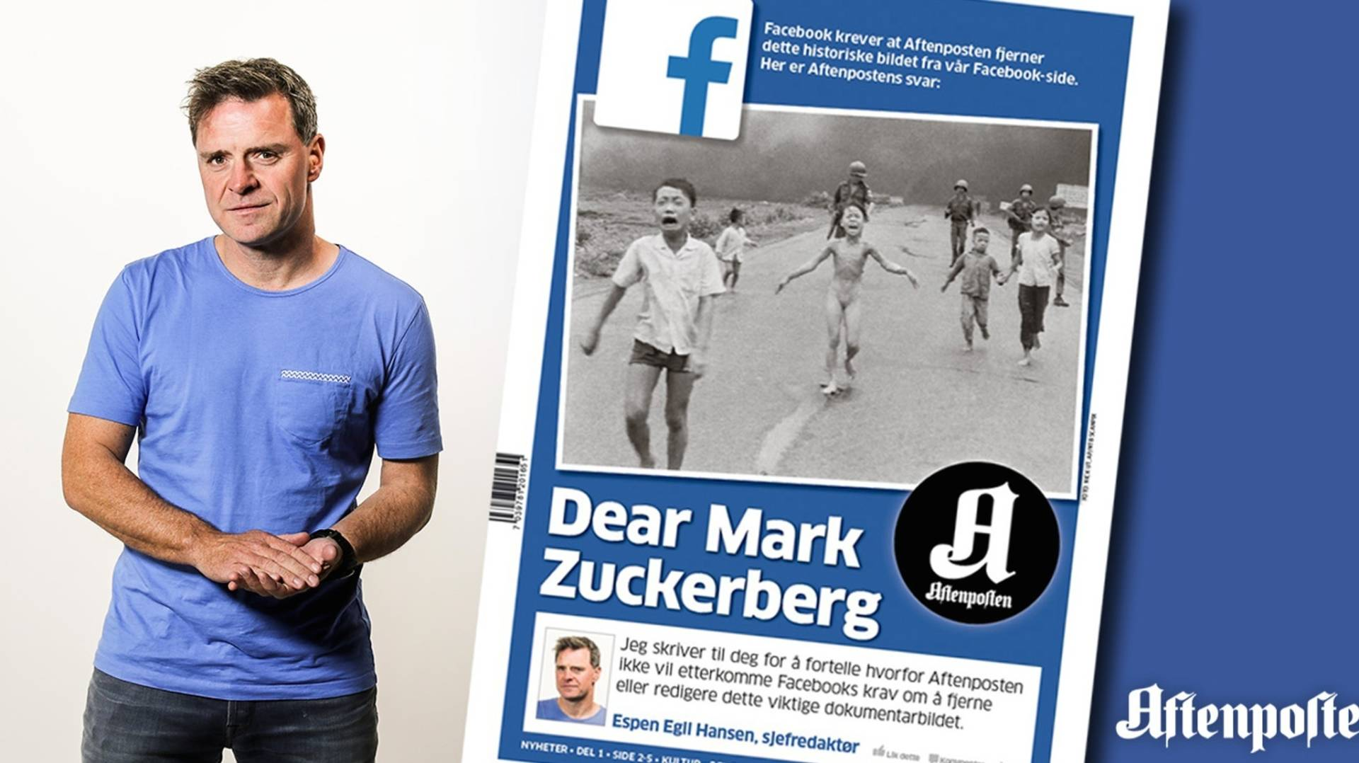 Espen Egil Hansen, the editor-in-chief of Norway's Aftenposten newspaper, addressed Facebook CEO Mark Zuckerberg in a front-page open letter on Friday.