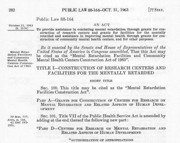 The Community Mental Health Act of 1963.