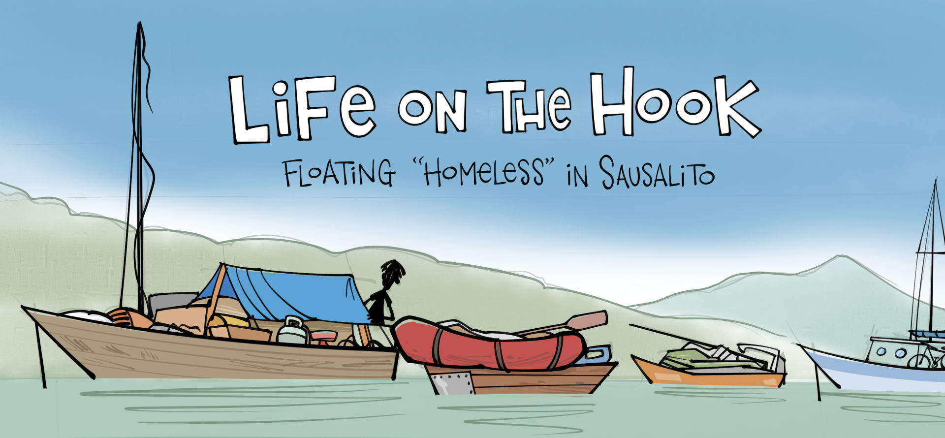 Life on the Hook: Sausalito's Floating 'Homeless'