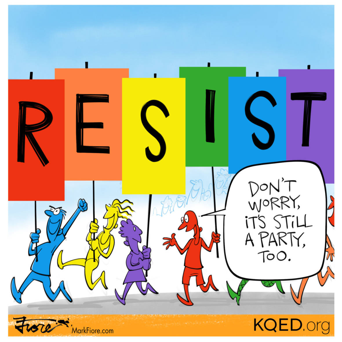 Rainbows and Resistance by Mark Fiore