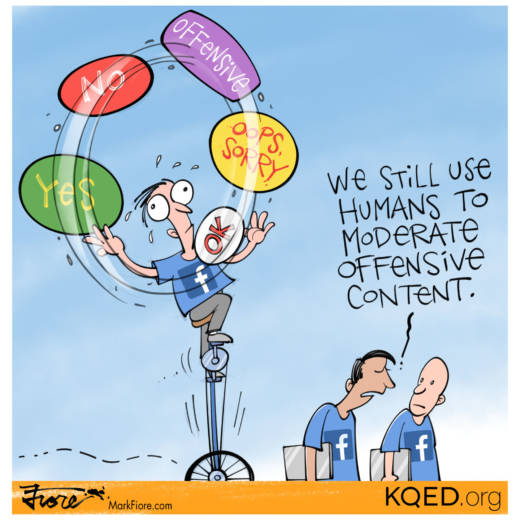 Facebook Moderation Woes by Mark Fiore