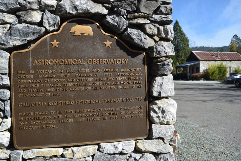 A sign commemorates the California's first recorded astronomical observatory -- installed here in Volcano, California.