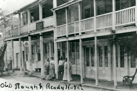 The old Rough and Ready Hotel.