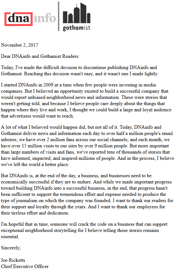 In a letter posted to the DNAinfo and Gothamist sites on Thursday evening, billionaire owner Joe Ricketts announced he was shutting the sites down immediately.