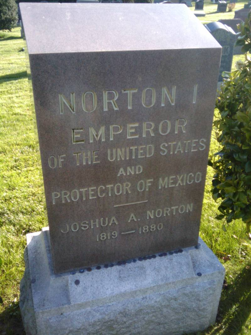 Emperor Norton's grave, which was moved from the Masonic Cemetery in San Francisco to Colma.
