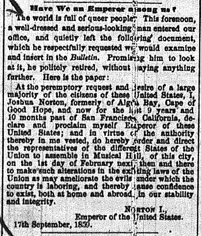 The proclamation in the September 17, 1859, edition of the San Francisco Evening Bulletin that transformed Joshua Abraham Norton into Emperor Norton.