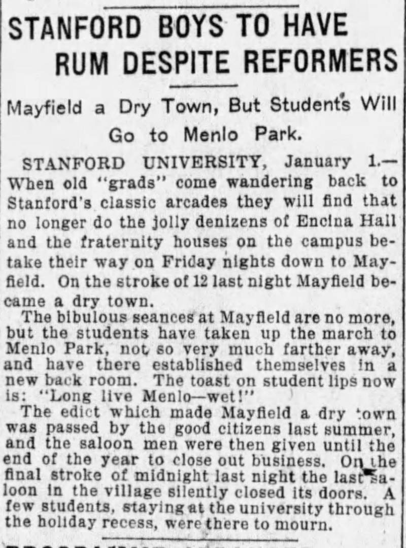 A Jan. 2, 1905, San Francisco Examiner item commiserating with the drinkers of Stanford that nearby Mayfield could no longer provide their libations.