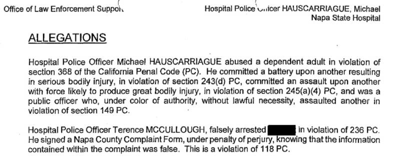 An excerpt from a Sept. 21, 2017, state Office of Law Enforcement Support investigative report outlining potential criminal charges against Napa State Hospital police officers Michael Hauscarriague and Terence McCullough.