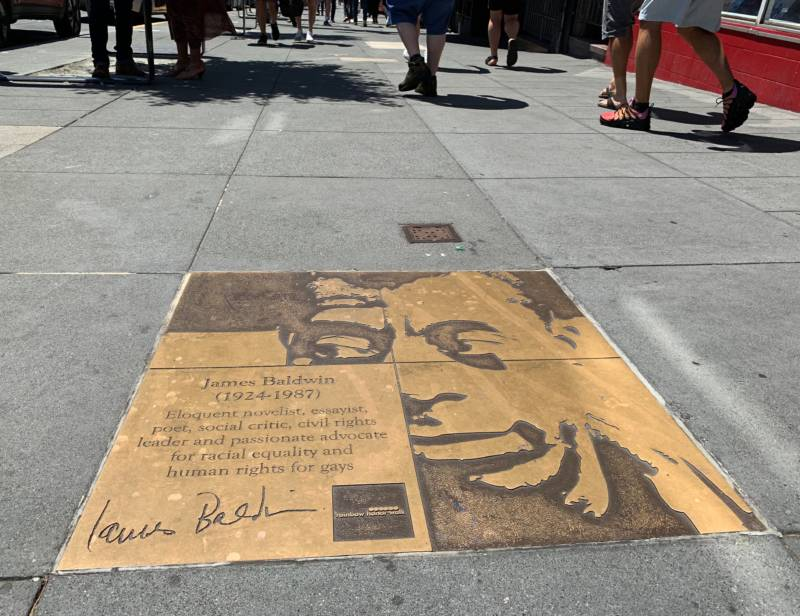 A plaque on the west side of Castro Street, between 18th and 19th streets, honors writer and social critic James Baldwin.