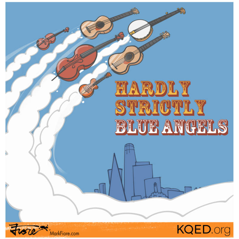 Hardly Strictly Blue Angels by Mark Fiore