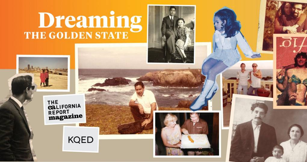 'Dreaming the Golden State' With the California Report Magazine (Part One)