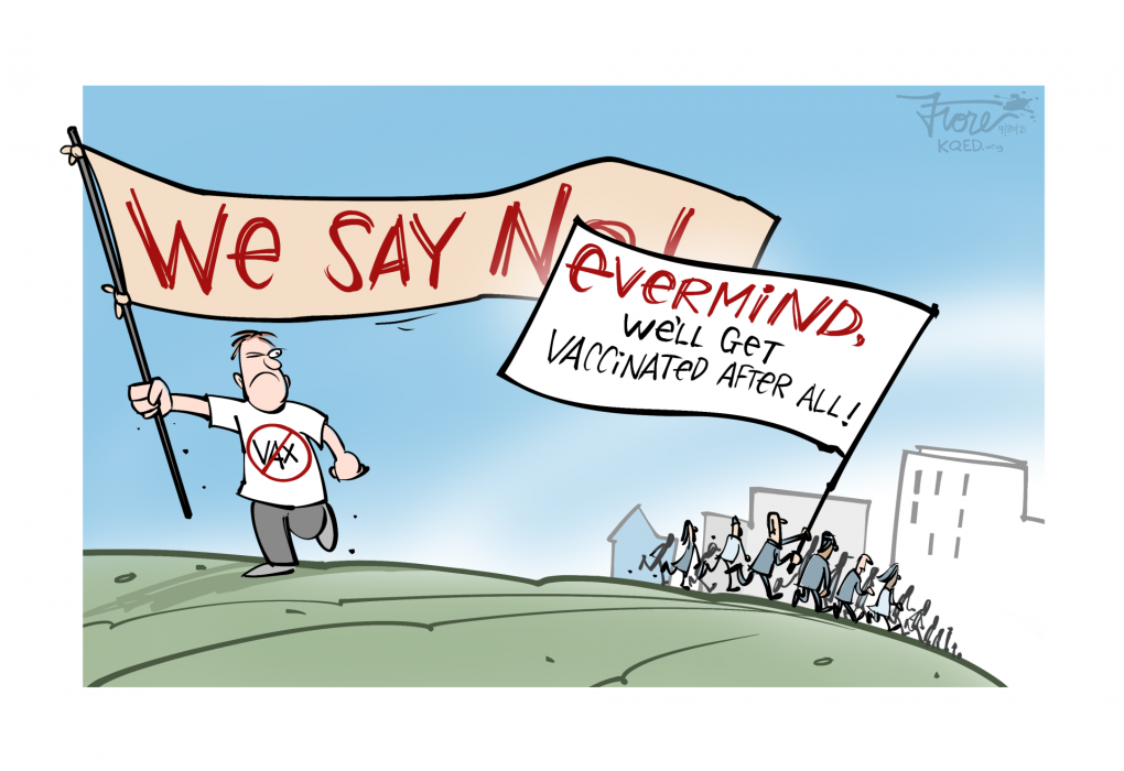"""Cartoon: a man wearing a """"no vax"""" shirt hold a banner saying, """"we say no,"""" but the no overlaps a banner held by another that says """"nevermind, we'll get vaccinated after all."""""""