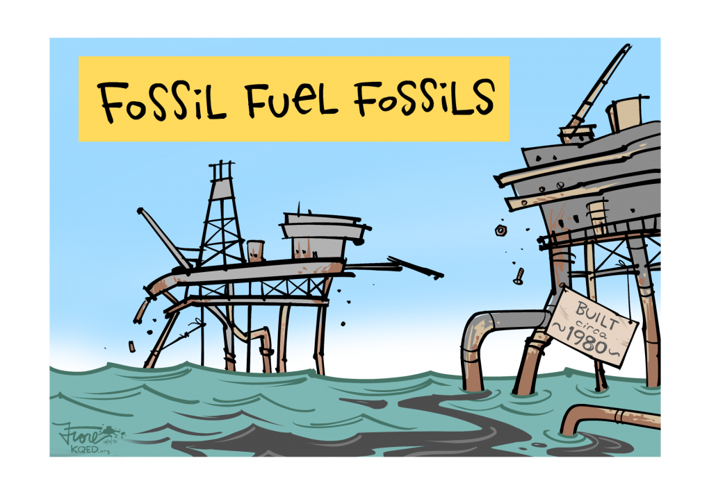 """Cartoon: two aging offshore oil drilling rigs, one with a sign that reads, """"built circa 1980"""" as an oil slick spreads across the water. Caption reads, """"fossil fuel fossils."""""""