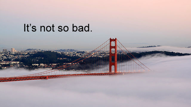 A Hater's Guide to Loving Life in the Bay Area