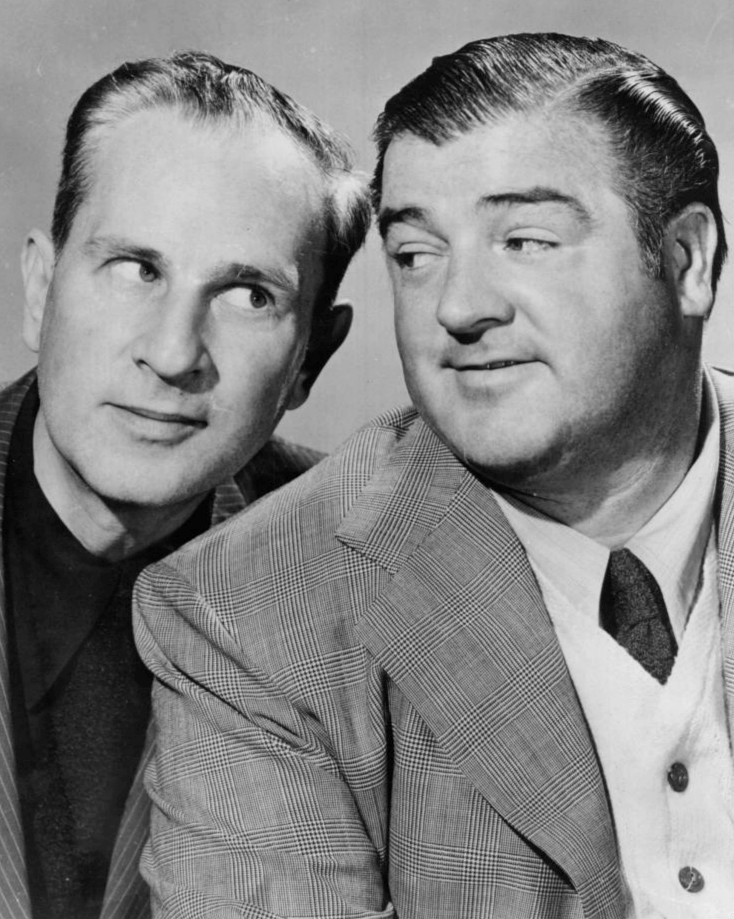 BUD ABBOTT (LEFT) AND LOU COSTELLO (RIGHT) were a comedy duo popular in the 1940s and 1950s