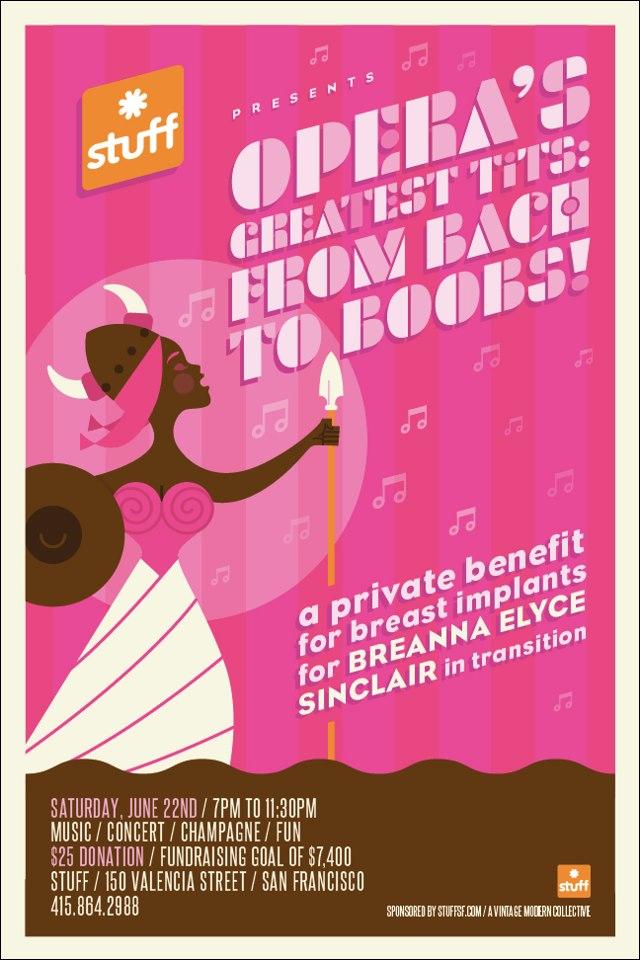 """Opera's Greatest Tits"" June 22, courtesy of Breanna Sinclairé"