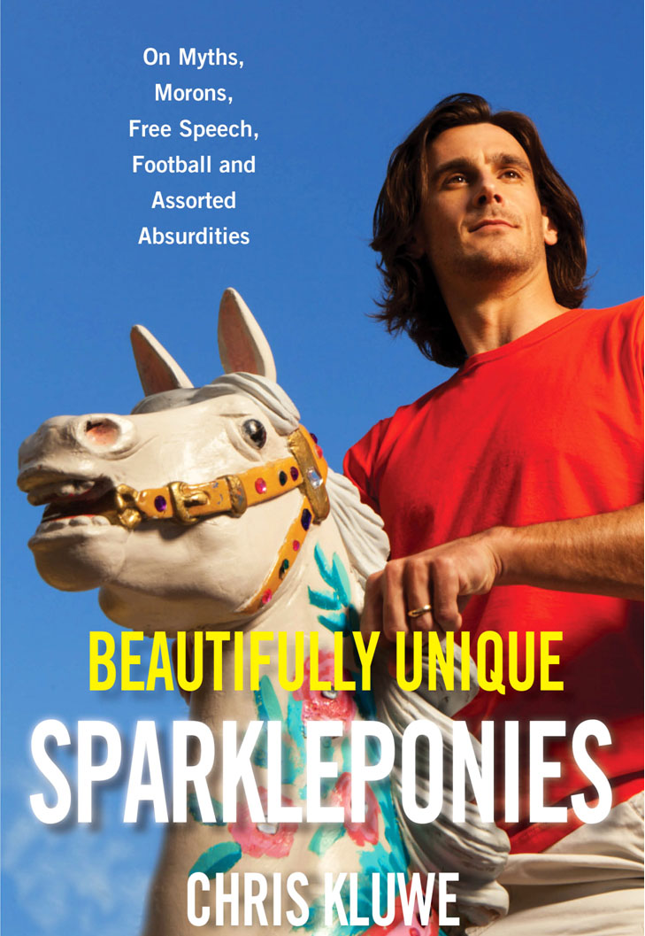 "'Beautifully Unique Sparkleponies"" by Chris Kluwe"