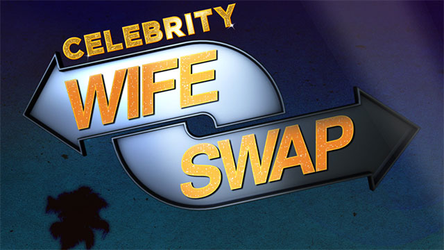 Celebrity Wife Swap: The Worst and Best Show on Television