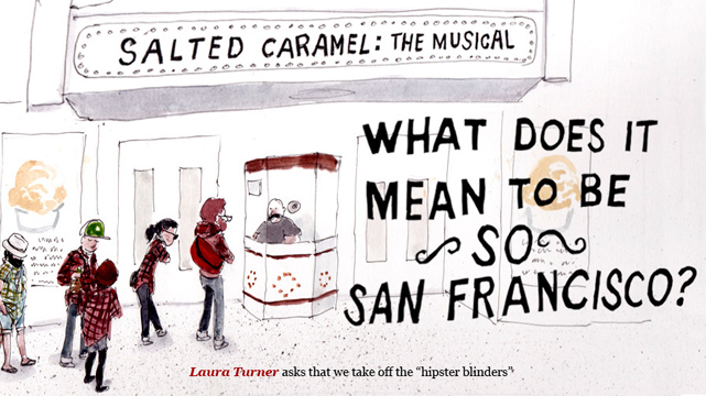 What Does It Mean To Be So San Francisco?