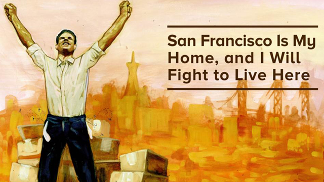 San Francisco Is My Home and I Will Fight to Live Here