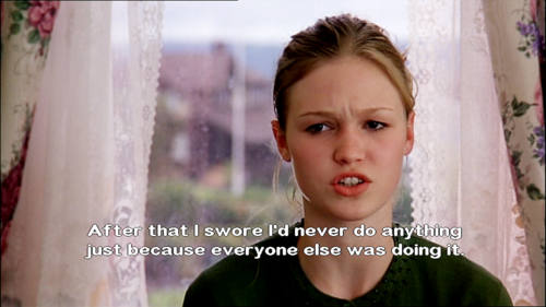 12 Quotes From 10 Things I Hate About You That Ll Make: Some Things I Hate About The 10 Things I Hate About You