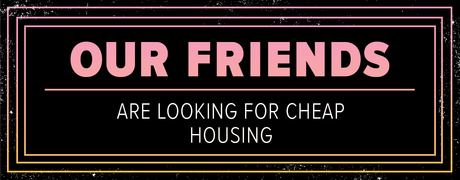 Our_Friends___CHEAP_HOUSING