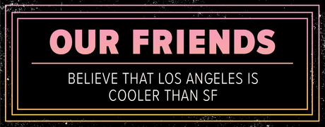 Our_Friends___Cooler_than_SF