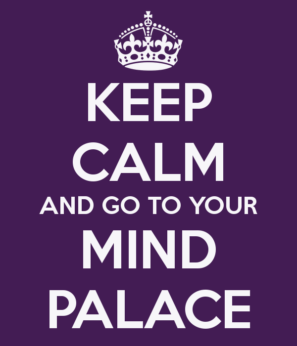 keep-calm-and-go-to-your-mind-palace-6