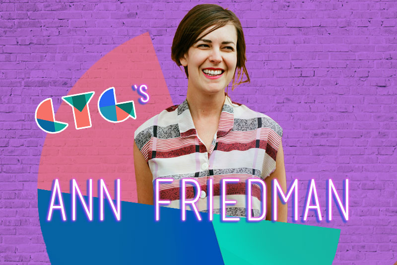 Ann Friedman on Everything from Shine Theory to Kim Kardashian