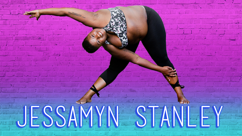 Jessamyn Stanley on Why Yoga Isn't All Peace, Love, and Rainbows