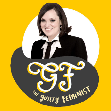 The Guilty Feminist Is Hosted By Deborah Frances White