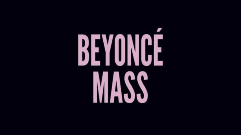 Beyonce Takes Us to Church... Literally