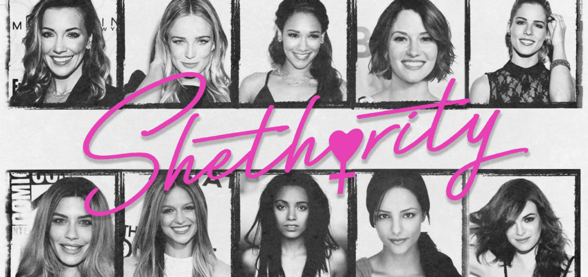 The CW's Female Superheroes Start 'Shethority' to Inspire Ones in Real Life