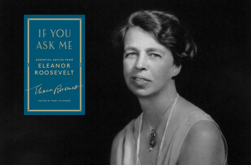 WWED? 'If You Ask Me' Revisits Eleanor Roosevelt's Advice Columns