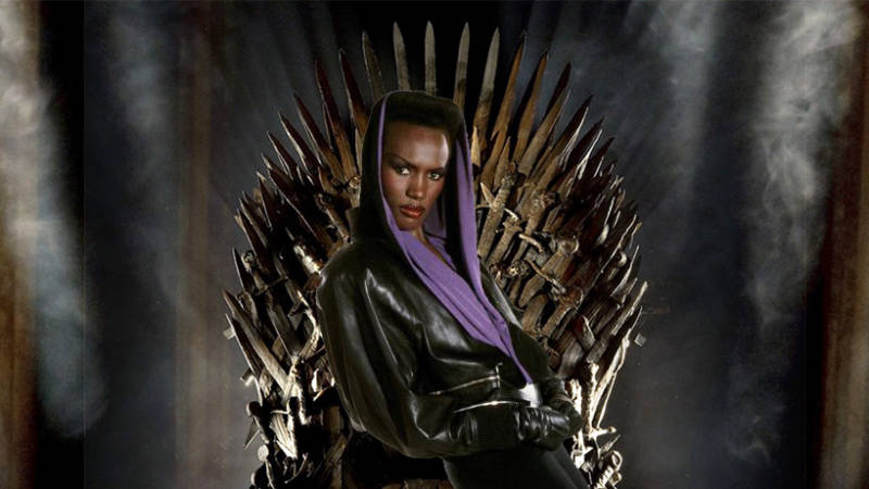 Give Grace Jones The Iron Throne