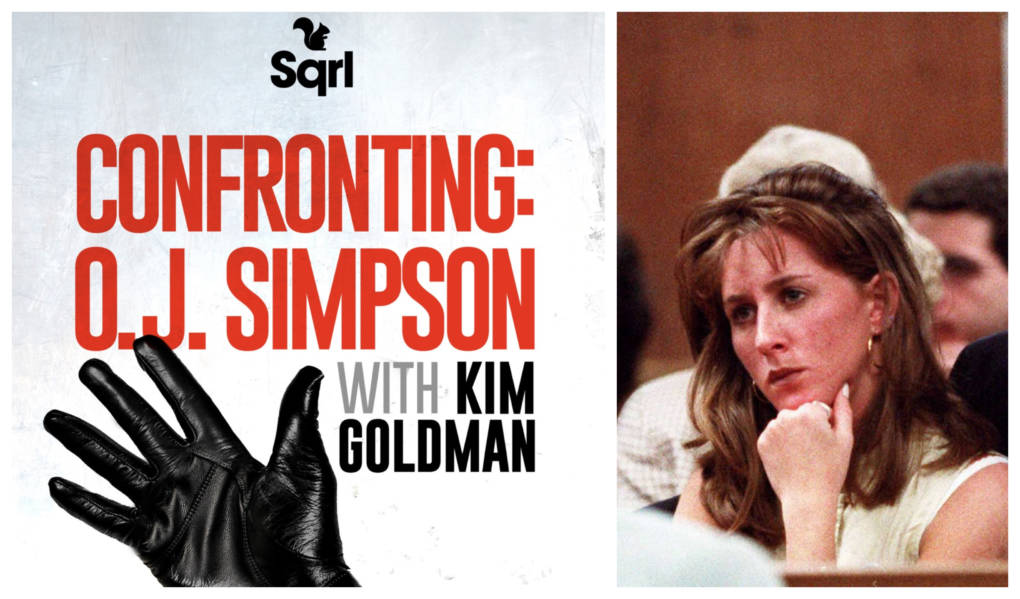 Everything We've Learned So Far From Kim Goldman's OJ Simpson Podcast