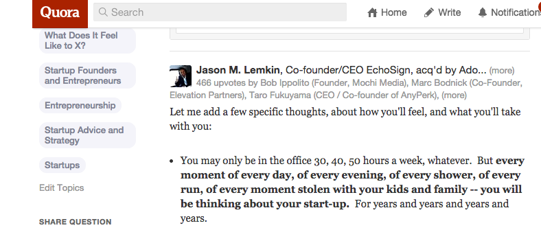 A response to a question on Quora about the realities of startup life