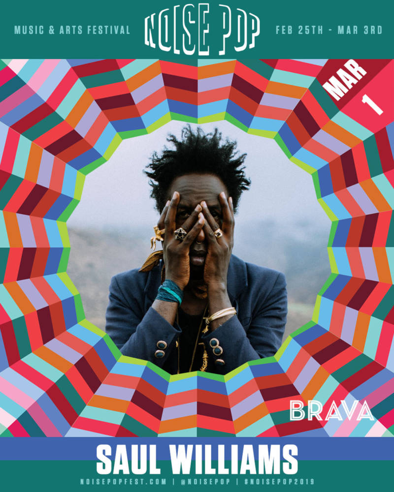Noise Pop Festival 2019 presents Saul Williams on Friday, March 1 at the Brava..