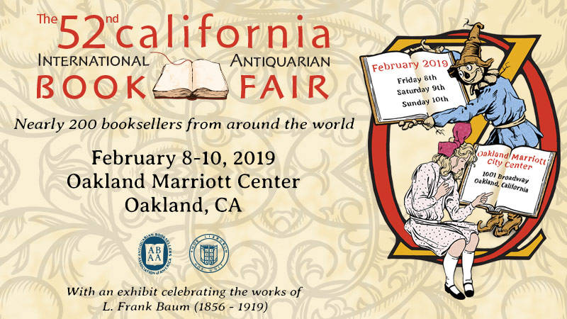 California Antiquarian Book Fair runs Feb. 8-10 at Oakland Marriott Center.