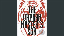 The Fiction of North Korea in Adam Johnson's 'The Orphan Master's Son'-