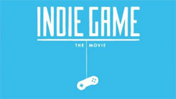 In Indie Game: The Movie, Maverick Developers Go for Broke-