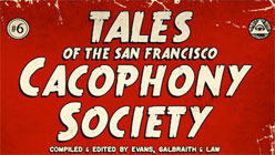 Telling Tales: The SF Cacophony Society-