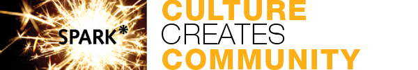 Spark - Culture Creates Community