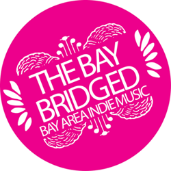 The Bay Bridged - Bay Area Indie Music